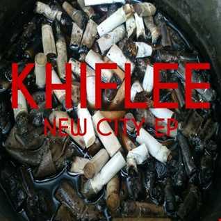 Khiflee - New City Tour (EP Version)