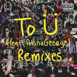 Khiflee - Jack Ü feat AlunaGeorge - To Ü (Megamix) [2016]