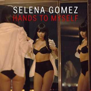 Selena Gomez - Hands To Myself (Khiflee Edit)