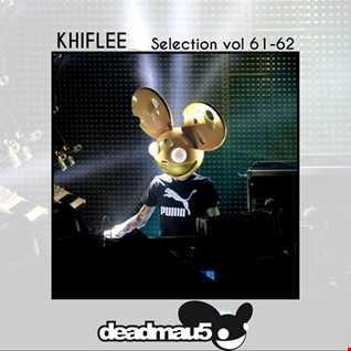 Khiflee - Selection vol 61-62 - deadmau5
