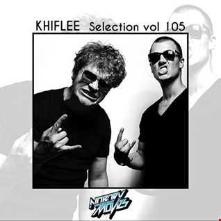 Khiflee - Selection vol 105 - Nobody Moves