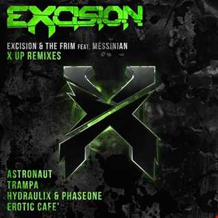 Khiflee - Excision & The Frim feat Messinian - X Up (Megamix)