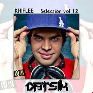 Khiflee - Selection vol 12 - Datsik