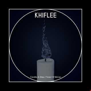 Khiflee - Forest Of Wolves