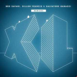 Khiflee - Bro Safari, Dillon Francis & Salvatore Ganacci - XL (Megamix)