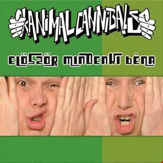Khiflee - Animal Cannibals feat Cotton Club Singers - Először mindenki béna (Megamix)