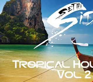 Tropical House Mix - Vol 2