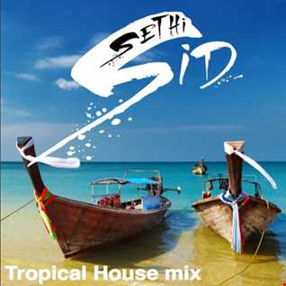 Tropical House Mix - 2016 - Vol #1