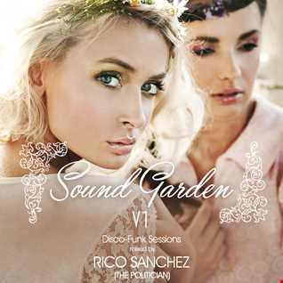 Sound Garden V1   Rico Sanchez [The Politician]