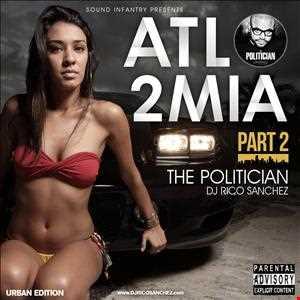 ATL 2 MIA Part 2   The Politician Rico Sanchez 128kpbs