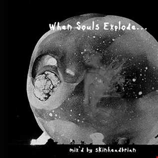 When Souls Explode