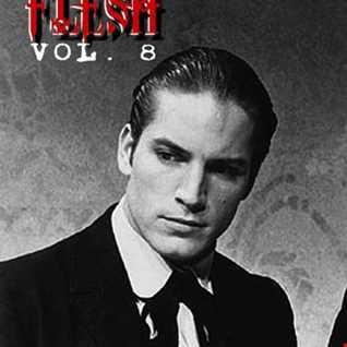 FLESH  vol. 8