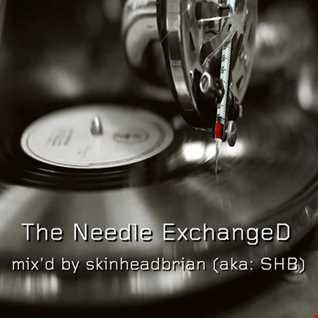 The Needle Exchanged