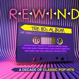 Rewind The 80s Album