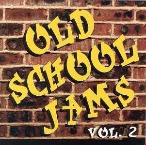 OLD SCHOOL JAM VOL. 2