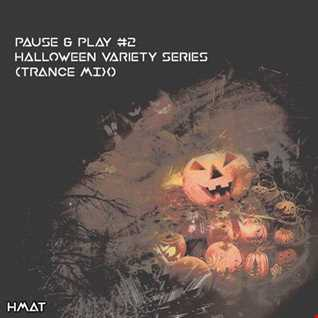 Pause & Play #2 [Halloween Variety Series] (Trance Mix)