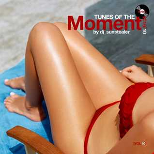 Tunes Of The Moment (Vol. 10)
