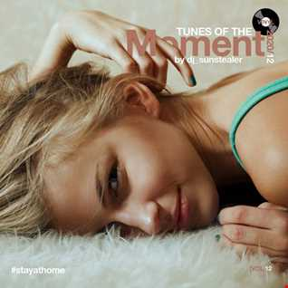 Tunes Of The Moment (Vol. 12) #stayathome