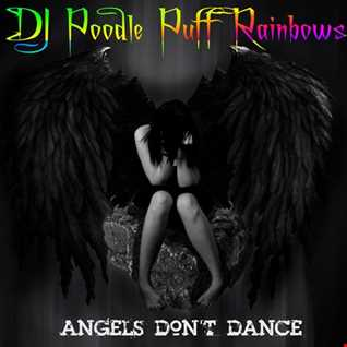 ANGELS DON'T DANCE