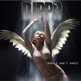 Angels Dont Dance (2018 version)