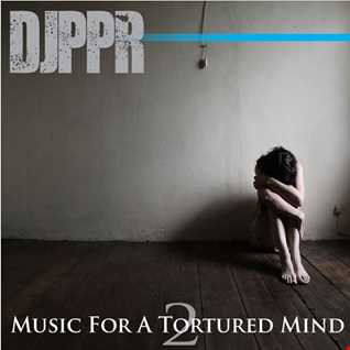 Music For A Tortured Mind 2