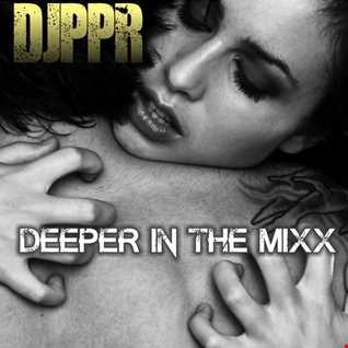 Deeper In The Mixx