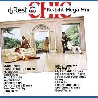 Dj Rest Chic - Re-Edit Mega Mix