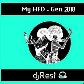 Dj Rest   this is my HFD gen 2K18