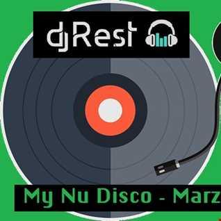 Dj Rest   MY Nu Disco Marzo 2K18