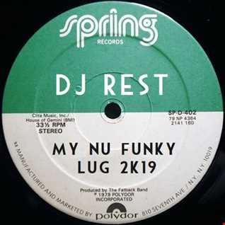 My Nu Funky Lug 2K19