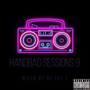 HANDBAG SESSIONS 9 FEB 2021 (2 HOUR MIX)