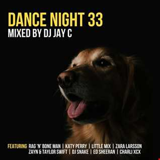 DJ Jay C - Dance Night 33 (mix2)