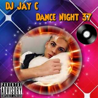 DJ Jay C - Dance Night 37 (cd1)