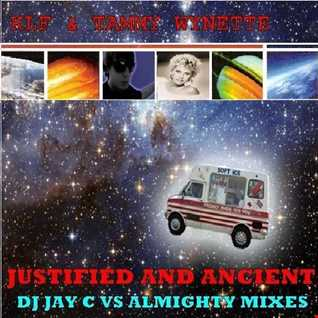 KLF & Tammy Wynette   Justified And Ancient (DJ Jay C vs Almighty Club Mix)