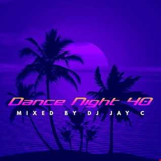 DJ Jay C - Dance Night 40 (cd1)