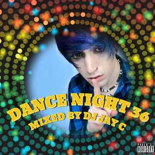 DJ Jay C - Dance Night 36 (cd1) - The Club Mix