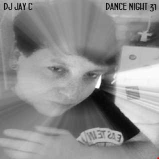 Dance Night 31 (Mix 2) - mixed by DJ Jay C