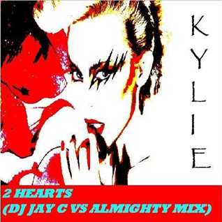 Kylie - 2 Hearts (DJ Jay C vs Almighty Mix)