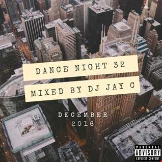 DJ Jay C - Dance Night 32 (mix 2)