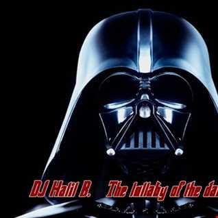 DJ Halil B.   The lullaby of the dark side