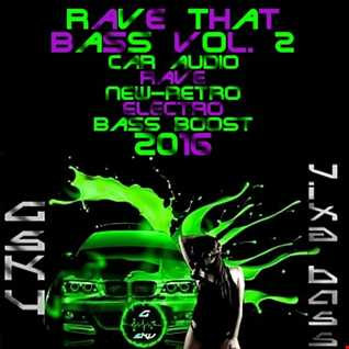 G-Sky - Rave  That Bass Vol. 2