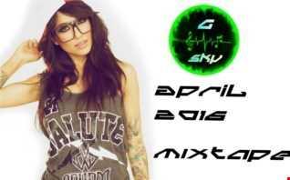 G Sky   April 2016 Mixtape