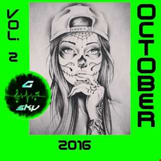 G Sky   October 2016 Mixtape vol 2