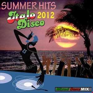 SUMMER HITS ITALO DISCO 2012