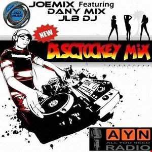 NEW DISCJOCKEY MIX BY JOEMIX Featuring JLB & Dany Mix Long Mix