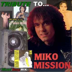 Tribute to MIKO MISSION MegaMix 2014 by Dany Mix