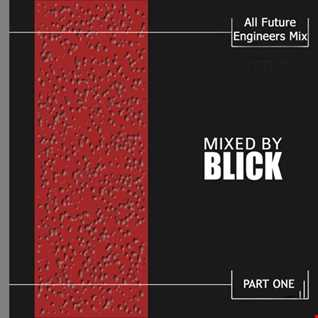 Mixed By Blick   Mix 037   All Future Engineers Mix Part 1   1997   2000