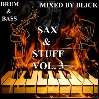 Mixed By Blick   Mix 062   Sax And Stuff   Part 3