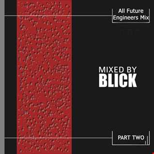 Mixed By Blick   Mix 038   All Future Engineers Mix Part 2   1997   2000