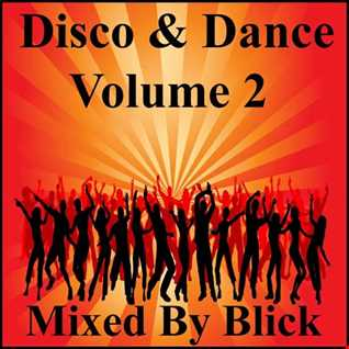 Mixed By Blick - Disco & Dance Mix 2